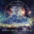 unknown last words Million dollar space ship