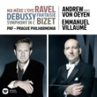 Prague Philharmonia Ravel, Debussy & Bizet: Orchestral Works