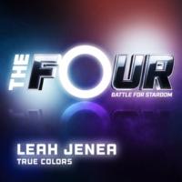 Leah Jenea True Colors [The Four Performance]