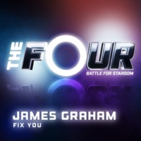 James Graham Fix You [The Four Performance]