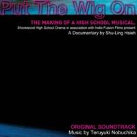 延近輝之 Put The Wig On - オリジナル・サウンドトラック