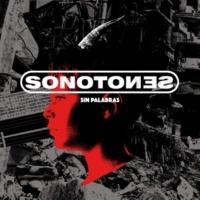 Sonotones/Mart/Estirpe Sin Palabras