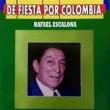Rafael Escalona De Fiesta por Colombia Rafael Escalona