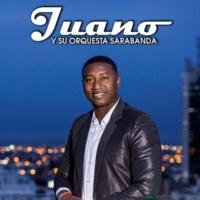 Juano Y Su Orquesta Sara-Banda Crossover