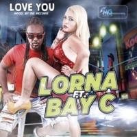 Lorna/Bay C Love You