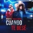 Becky G/Paulo Londra Cuando Te Besé