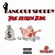 Bangout Shoddy True Religion Jeans