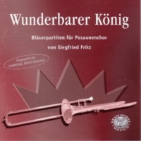 Harmonic Brass&Siegfried Fritz Nun danket alle Gott: IV. Tricinium 2