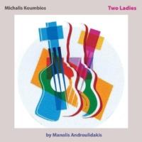 Michalis Koumbios&Manolis Androulidakis Two Ladies
