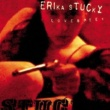 Erika Stucky Stolen Kisses