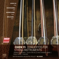 Boston Modern Orchestra Project&Gil Rose Chen Yi: Concertos for String Instruments
