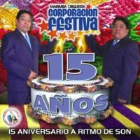 Marimba Orquesta Corporación Festiva El Rey Quiche