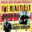Brian Ray/Smokey Robinson One Heartbeat
