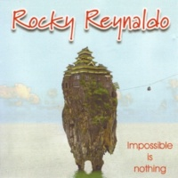 Rocky Reynaldo Impossible Is Nothing