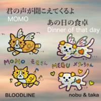 BLOODLINE Nobu&Taka 君の声が聞こえてくるよ