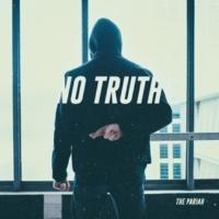 The Pariah No Truth