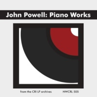 Roy Hamlin Johnson John Powell: Piano Works