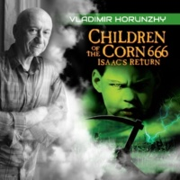 Vladimir Horunzhy Children of the Corn 666