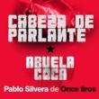 Abuela Coca&Pablo Silvera Cabeza de Parlante