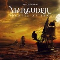 Marco Turrini Marauder (Pirates at Sea), Vol.1