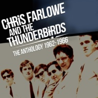 Chris Farlowe & The Thunderbirds Girl Trouble