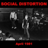 Social Distortion 1945 and Other Recordings from April 1981