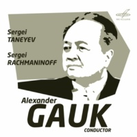 Alexander Gauk&Grand Symphony Orchestra of All-Union National Radio Service and Central Television Networks Taneyev: Symphony No. 4, Op. 12 - Rachmaninoff: Spring, Op. 20
