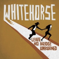 Whitehorse Leave No Bridge Unburned
