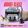 Brooke Ashley Get Money Count Paper