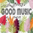 Various Artists GOOD MUSIC vol.01