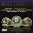 Mighty Crown/Maccho/Rudebwoy Face Trust Yourself (feat. Maccho & Rudebwoy Face)
