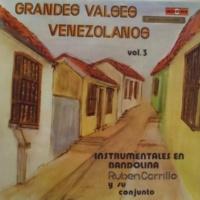 Ruben Carrillo y Su Bandolina Grandes Valses Venezolanos, Vol. 3