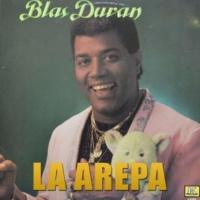 Blas Duran La Arepa