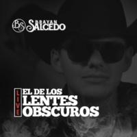 Brayan Salcedo El de los Lentes Obscuross