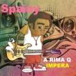 Spainy/Dj Fabio Rogerio A Rima Q Impera