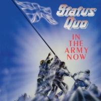ステイタス・クォー In The Army Now [Deluxe]
