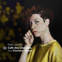 Café des Chansons/Charlotte Haesen Paris canaille
