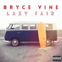 Bryce Vine Take Me Home