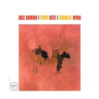スタン・ゲッツ/チャーリー・バード Jazz Samba
