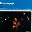 スタン・ゲッツ・カルテット/アストラッド・ジルベルト Getz Au Go Go (feat.アストラッド・ジルベルト)