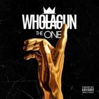 Wholagun The One