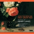 David Munderloh,Julian Behr&Silvia Tecardi Songs by Henry Lawes : How the Rose First Grew Red