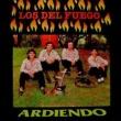 Los del Fuego Ardiendo