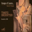 Timofei Dokschitzer& Sergei Solodovnik Image of Laura. Music for Trumpet