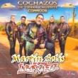 Martín Solís y Su Grupo Inborrable Cochazos de Tierra Caliente Corridos