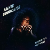 Annie Goodchild Meditative Mouthfuls
