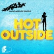 Mikey D/Michelle Valentine Hot Outside