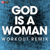 Power Music Workout God Is a Woman