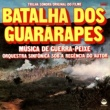 Guerra Peixe Batalha Dos Guararapés (Trilha Sonora Original)