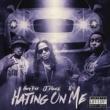 Highway Tone,J-Diggs&H20 Hating on Me